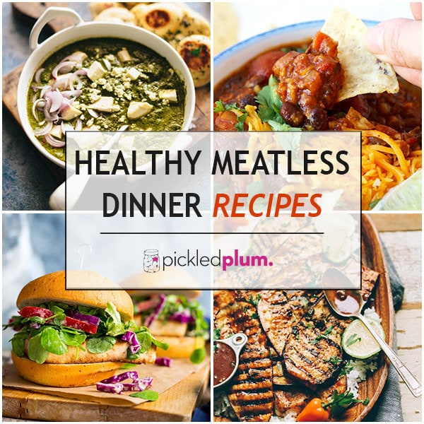 10 Healthy Meatless Dinner Recipes
