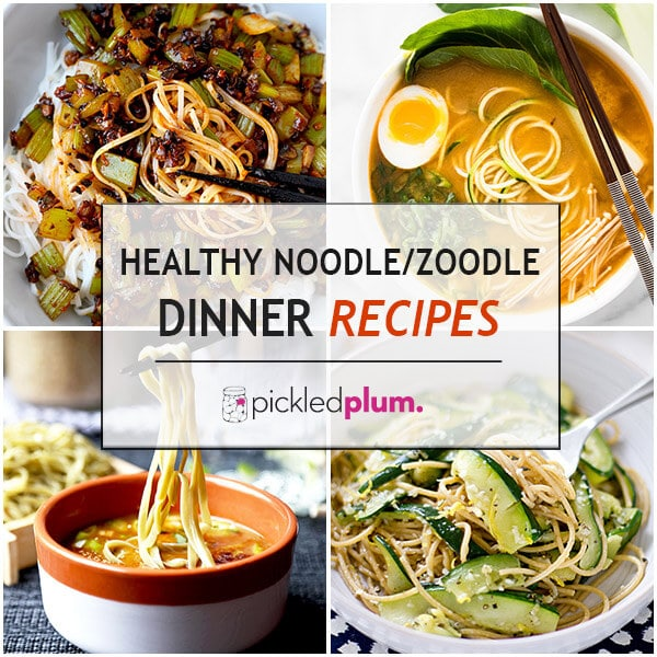 Healthy Noodle/Zoodle Dinner Recipes