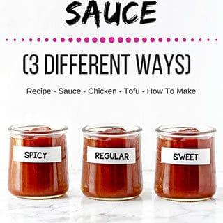 General Tso Sauce (Three Different Ways)