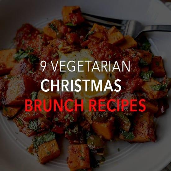 9 Vegetarian Lacto Ovo Christmas Brunch Recipes